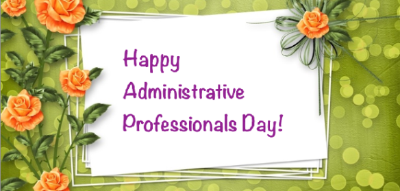 Happy Administrative Professionals Day 2014